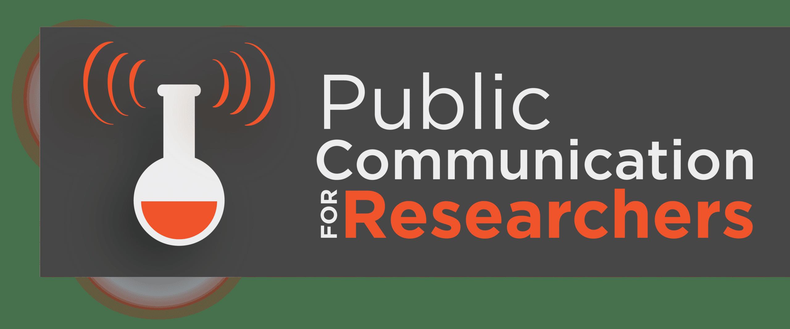 Public Communication for Researchers